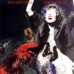 joni_mitchell-dog_eat_dog(2)