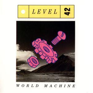 level-42-world-machine