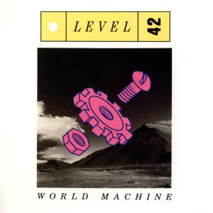 level-42-world-machine