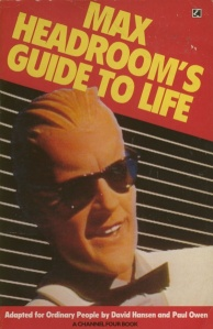 388px-Mhcom_max_headroom_guidetolife_front