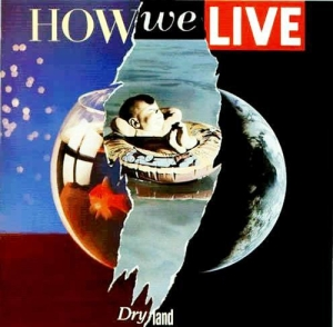 How+We+Live+Dry+Land+554632